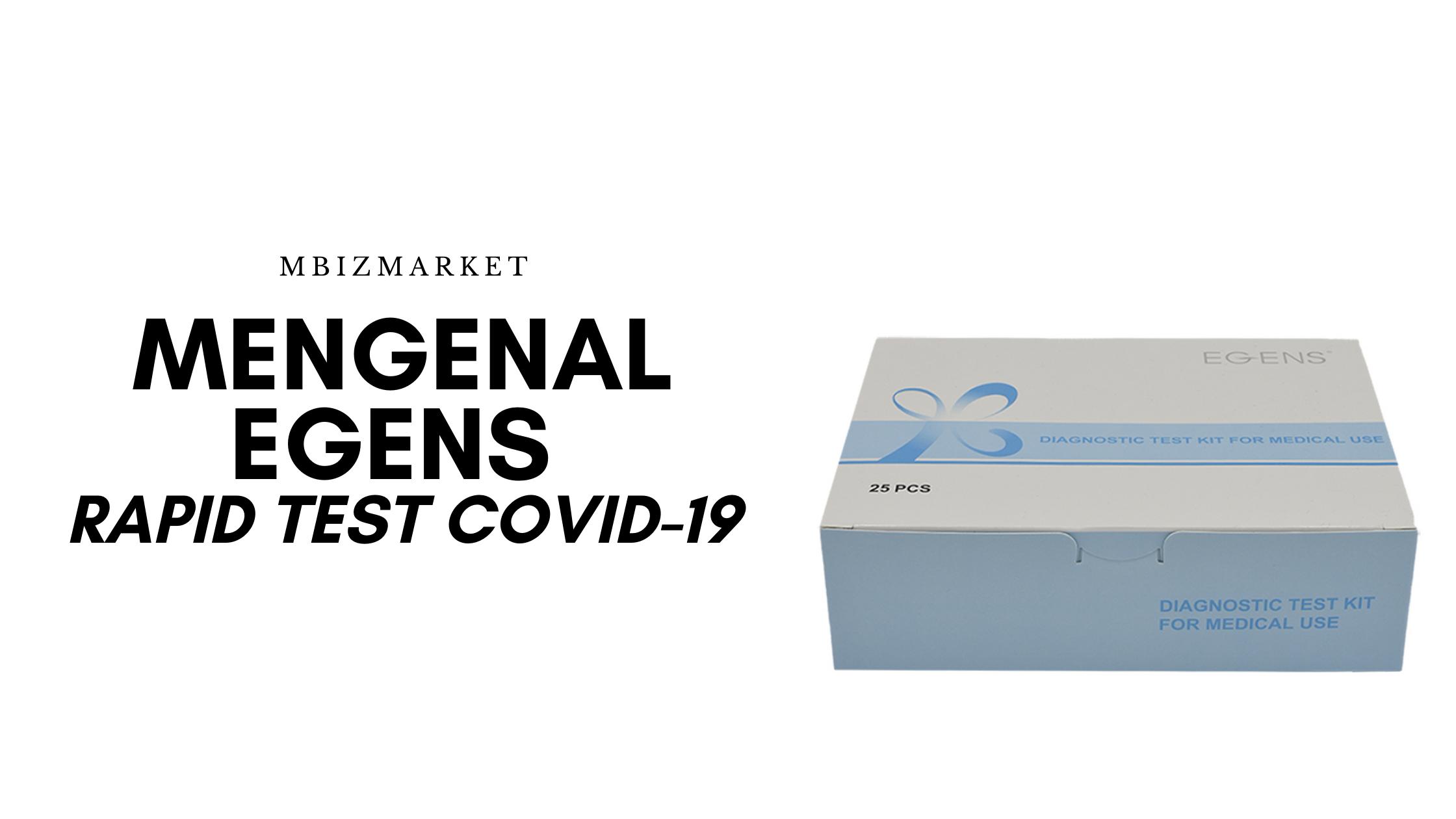 Mengenal Cara Kerja Egens Rapid Test COVID   mbizmarket.co.id